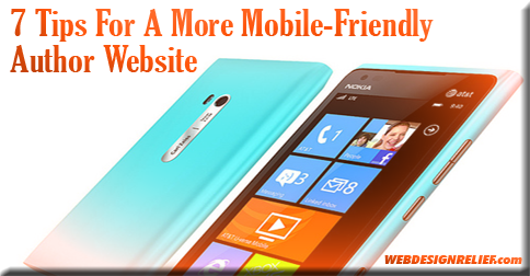 7 Tips For A More Mobile-Friendly Author Website