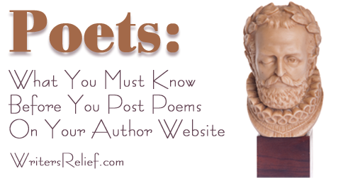 Poets: What You Must Know Before You Post Poems On Your Author Website