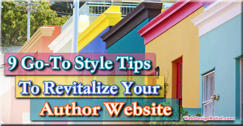9 Go-To Style Tips To Revitalize Your Author Website