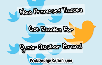 How Promoted Tweets Get Results For Your Author Brand