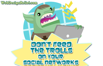 Don't Feed The Trolls On Your Social Networks