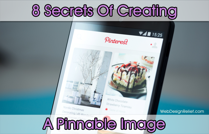 8 Secrets Of Creating A Pinnable Image