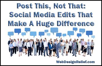 Post This, Not That: Social Media Edits That Make A Huge Difference