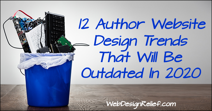 12 Author Website Design Trends That Will Be Outdated In 2020 | Web Design Relief