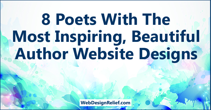 8 Poets With The Most Inspiring, Beautiful Author Website Designs | Web Design Relief