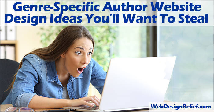 Genre-Specific Author Website Design Ideas You'll Want To Steal | Web Design Relief
