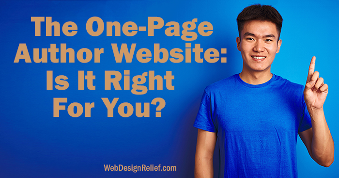 The One-Page Author Website: Is It Right For You? | Web Design Relief