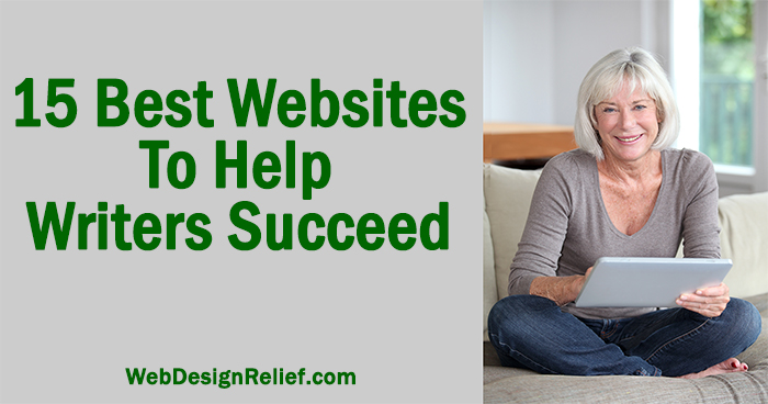 15 Best Websites To Help Writers Succeed | Web Design Relief